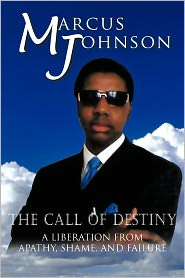 The Call Of Destiny - Marcus Johnson