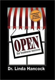 Open For Business Success - Dr. Linda Hancock