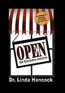 Open for Business Success: A Professional Approach for Building Your Practice