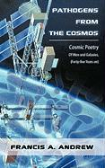 Pathogens from the Cosmos: Cosmic Poetry of Men and Galaxies, Forty-Five Years on