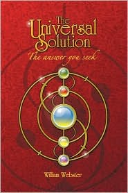 The Universal Solution - William Webster