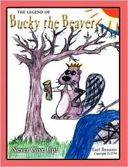 The Legend Of Bucky The Beaver