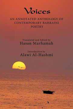 Voices: An Annotated Anthology of Contemporary Bahraini Poetry - Hasan Marhamah, Marhamah Hasan Marhamah