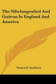 Nibelungenlied and Gudrun in England and America - Francis E Sandbach