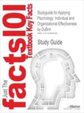 Studyguide for Applying Psychology: Individual and Organizational Effectiveness by DuBrin, ISBN 9780130971159 - DuBrin / Cram101 Textbook Reviews / Cram101 Textbook Reviews