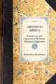 Greeting to America; Reminiscences and Impressions of My Travels, Kindergarten Suggestions - Baroness Bertha Bulow-Wendhausen