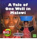 A Tale of One Well in Malawi - Sarah Levete