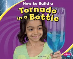 How to Build a Tornado in a Bottle - Shores, Lori
