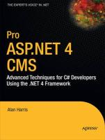Pro ASP.Net 4 CMS: Advanced Techniques for C# Developers Using the .Net 4 Framework