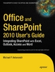 Office and SharePoint 2010 User's Guide - Michael Antonovich