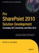 Pro SharePoint 2010 Solution Development - Ed Hild;  Chad Wach