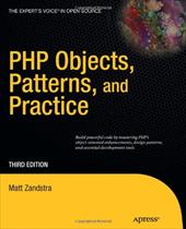 PHP Objects, Patterns, and Practice - Zandstra, Matt