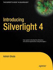 Introducing Silverlight 4 - Ashish Ghoda