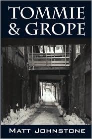 Tommie & Grope - Matt Johnstone