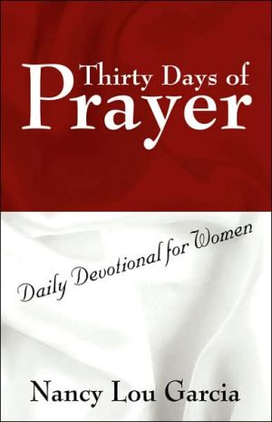 Thirty Days Of Prayer - Nancy Lou Garcia