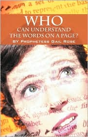 Who Can Understand The Words On A Page - Prophetess Gail Rose