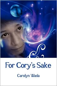 For Cory's Sake - Carolyn Wada