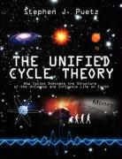 The Unified Cycle Theory: How Cycles Dominate the Structure of the Universe and Influence Life on Earth