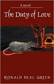 The Duty Of Love - Ronald Neal Green