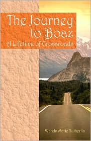 The Journey To Boaz - Wanda Marie Sutherlin