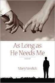 As Long As He Needs Me - Mary Verdick