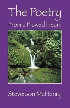 The Poetry: From a Flawed Heart - McHenry, Steverson