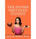 The Dudek Diet Plan - Ronald W Dudek