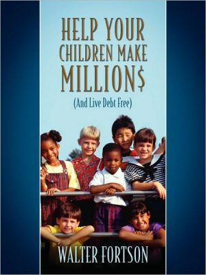 Help Your Children Make Million$
