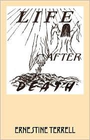 Life After Death - Ernestine Terrell