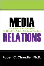 Media Relations - Robert C Chandler Phd