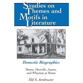 Domestic Biographies - Elif S. Armbruster