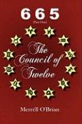 665 the Council of Twelve: Part One