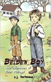 Belden Boy: - The Adventures of Peter McDugal