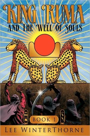 King Ruma And The Well Of Souls - Lee Winterthorne