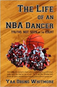 The Life of an NBA Dancer: Truths Not Seen on the Court