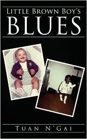 Little Brown Boy's Blues - Tuan N'Gai