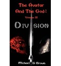 The Avatar And The God - Michael G Brown