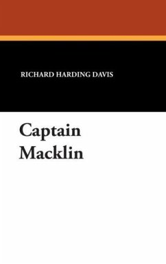 Captain Macklin - Davis, Richard Harding