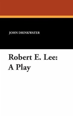 Robert E. Lee - Drinkwater, John