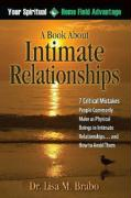 Your Spiritual Home Field Advantage: A Book about Intimate Relationships