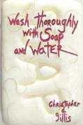 Wash Thoroughly with Soap and Water