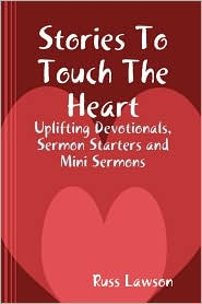 Stories to Touch the Heart - Russ Lawson