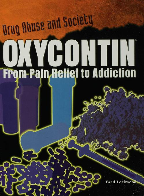 OxyContin als eBook von Brad Lockwood - Rosen Publishing