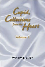 Cupid, Collections From The Heart - Veronica E. Cupid