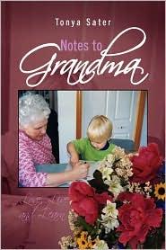 Notes To Grandma - Tonya Sater