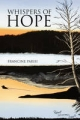 Whispers of Hope - Francine Parisi