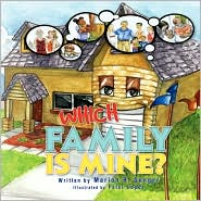 Which Family Is Mine? - Marion R. Genger