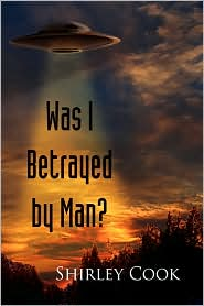Was I Betrayed By Man?