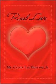 Real Love - Calvin Lee Houston