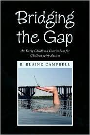 Bridging The Gap - B. Blaine Campbell
